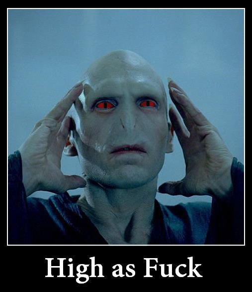 High as fuck