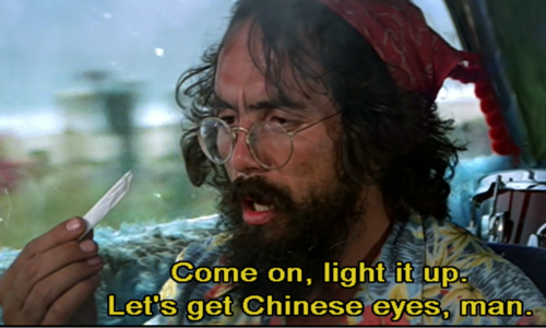 come on, light it up.  Let's get Chinese eyes, man.