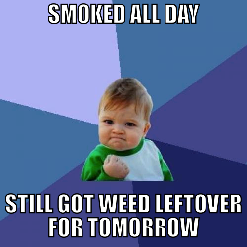 smoked all day