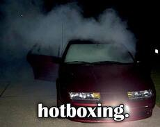 hotboxing