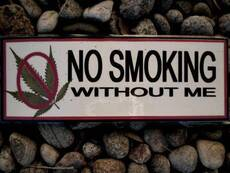 No smoking without me sign